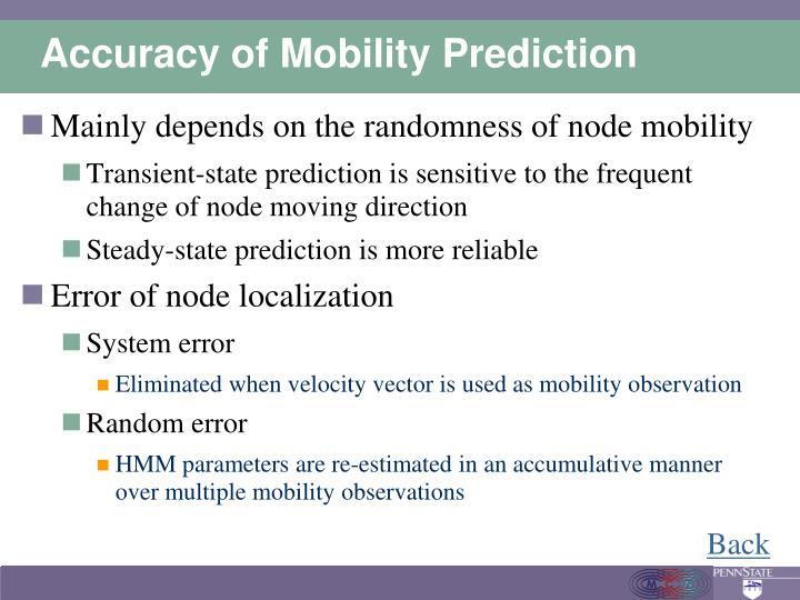 Accuracy of Mobility Prediction