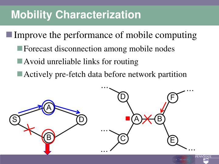 Mobility Characterization