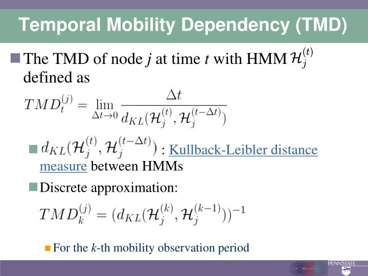Temporal Mobility Dependency (TMD)