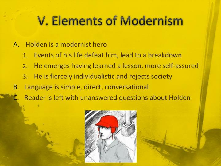 V. Elements of Modernism