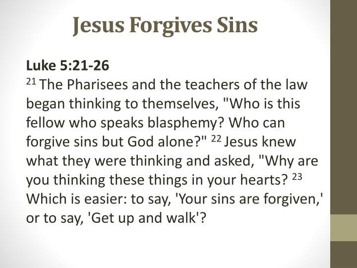 Jesus Forgives Sins