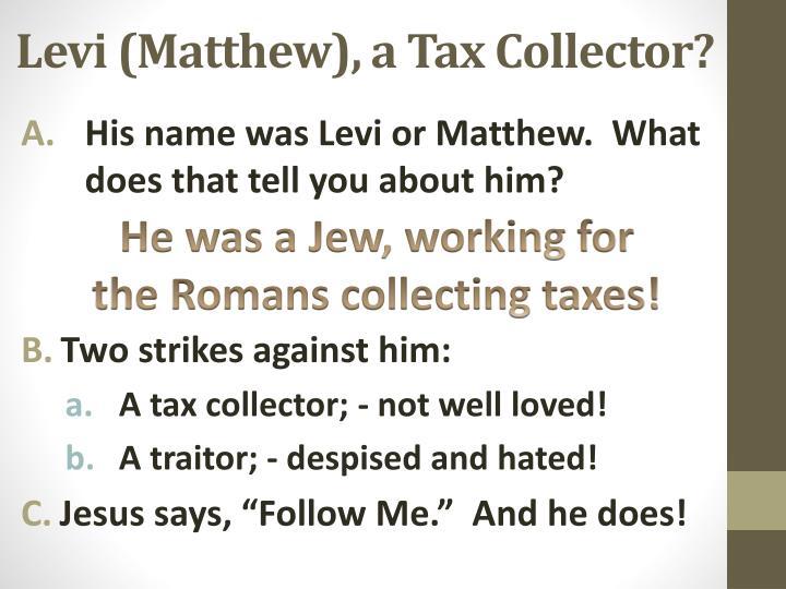Levi (Matthew), a Tax Collector?