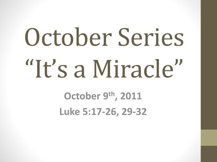 October series it s a miracle