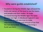 why were guilds established