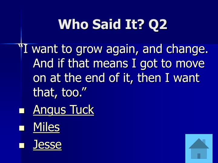 Who Said It? Q2