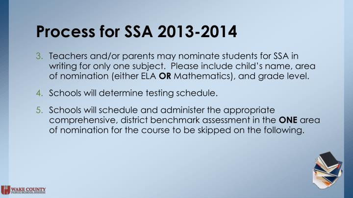 Process for SSA