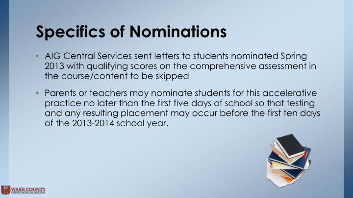 Specifics of Nominations