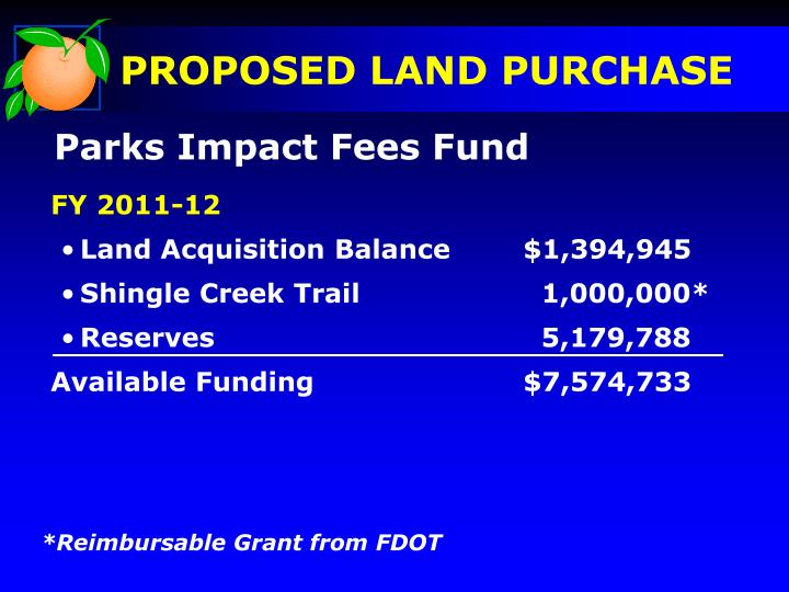 PROPOSED LAND PURCHASE