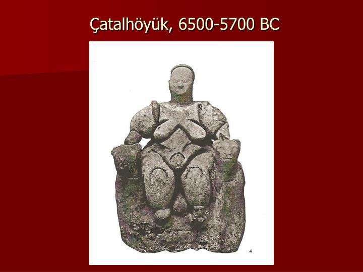 Çatalhöyük, 6500-5700 BC