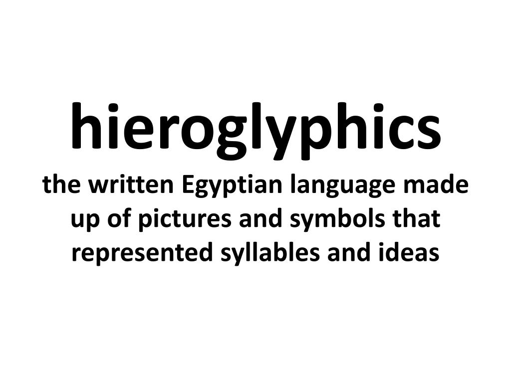 PPT - Hieroglyphics PowerPoint Presentation - ID:1933239