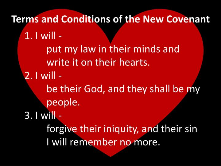 Terms and Conditions of the New Covenant