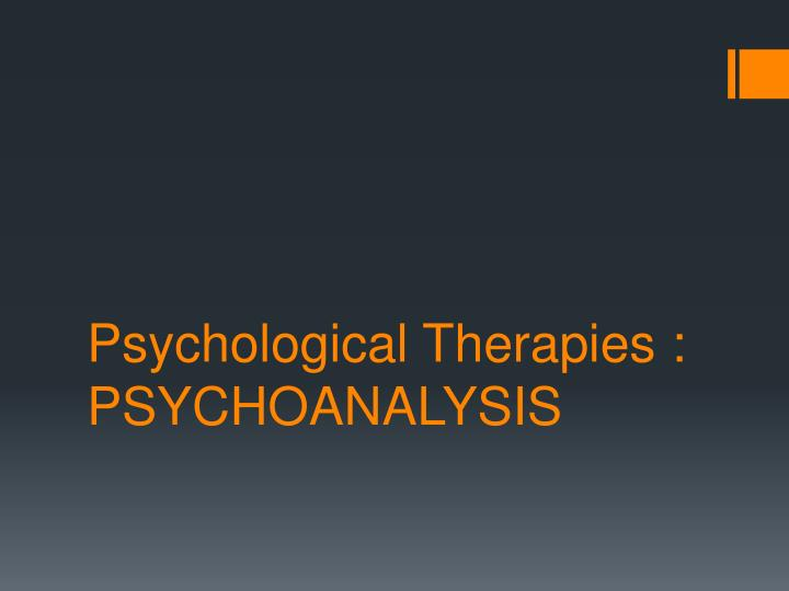 psychological therapies psychoanalysis n.