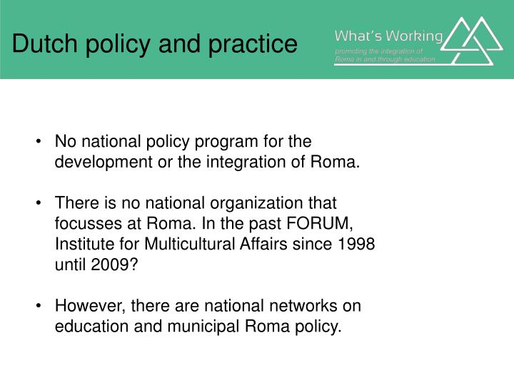 Dutch policy and practice