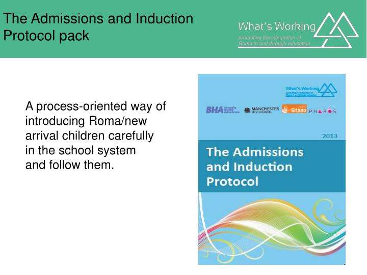 The Admissions and Induction