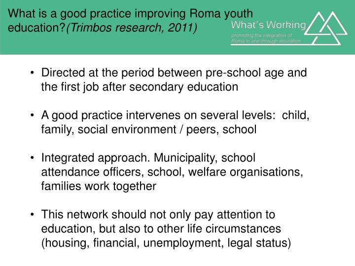 What is a good practice improving Roma youth education?