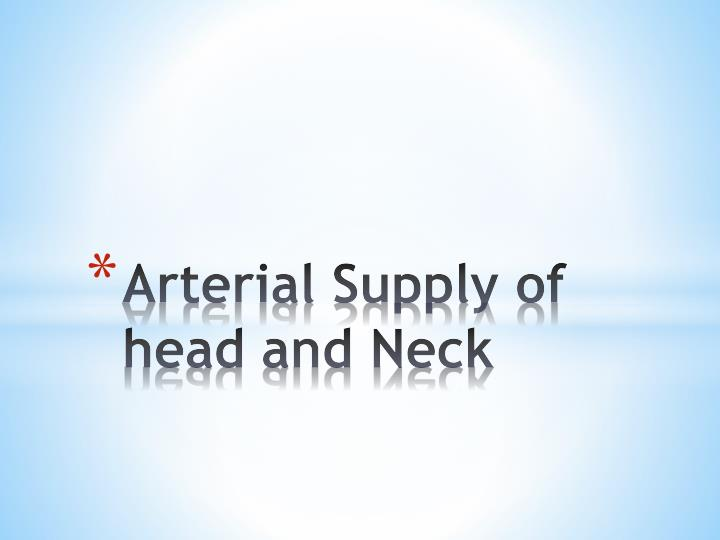 arterial supply of head and neck n.