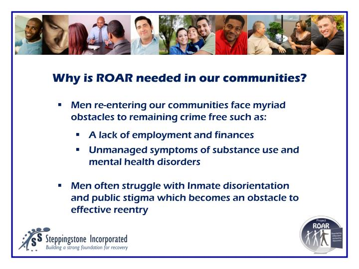 Why is ROAR needed in our communities?