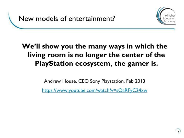 New models of entertainment?