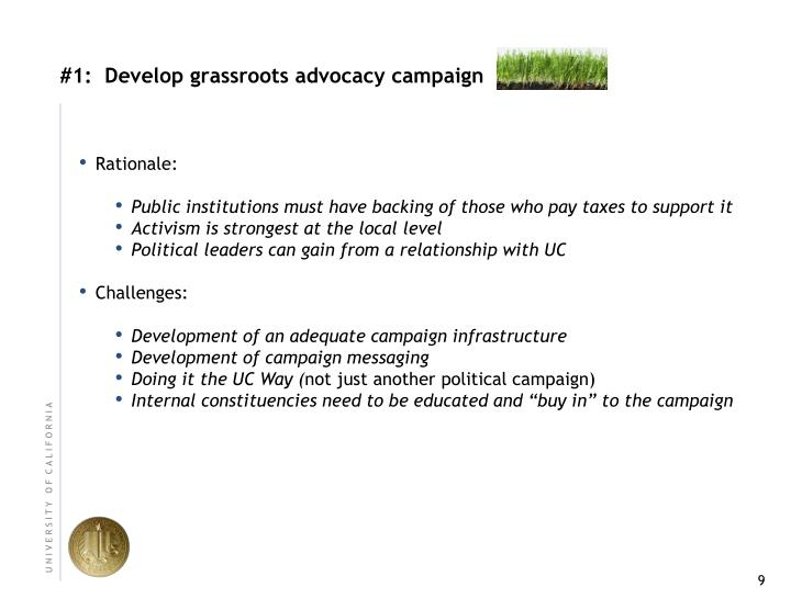 #1:  Develop grassroots advocacy campaign