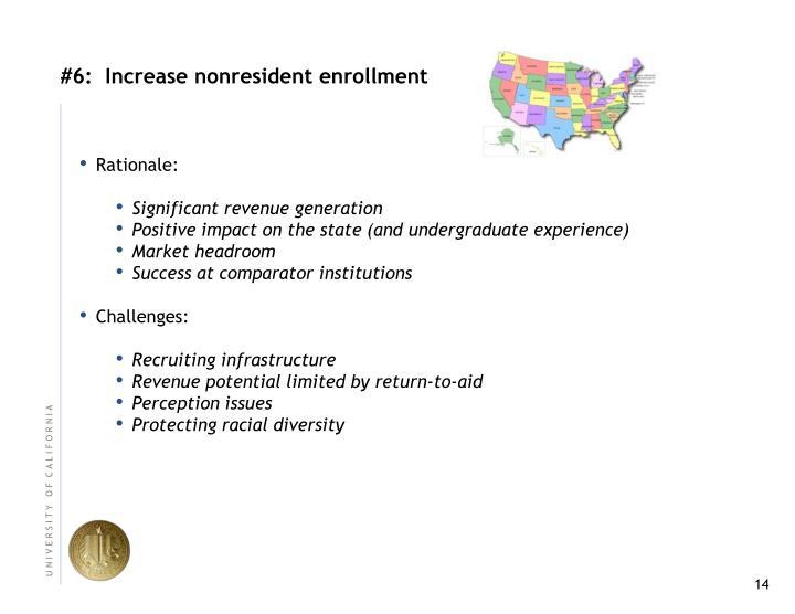 #6:  Increase nonresident enrollment