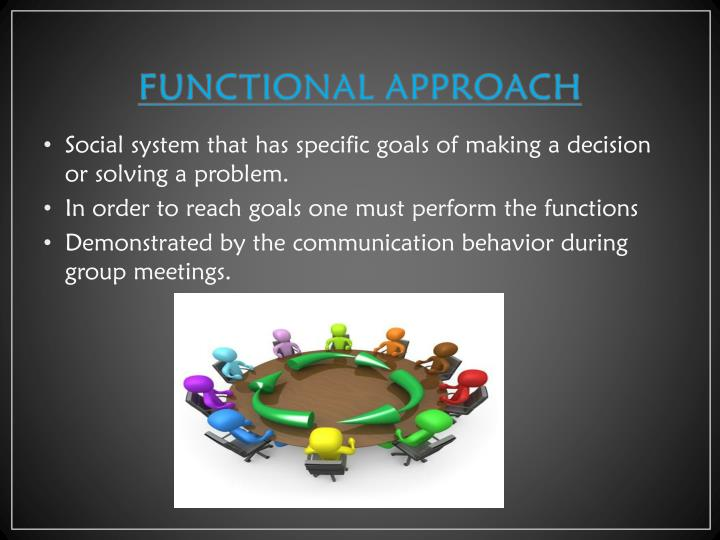 FUNCTIONAL APPROACH