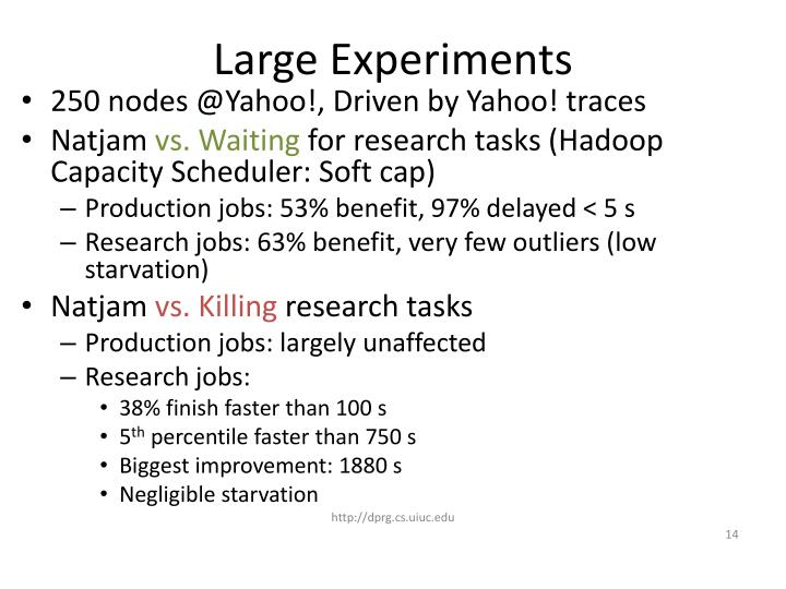 Large Experiments