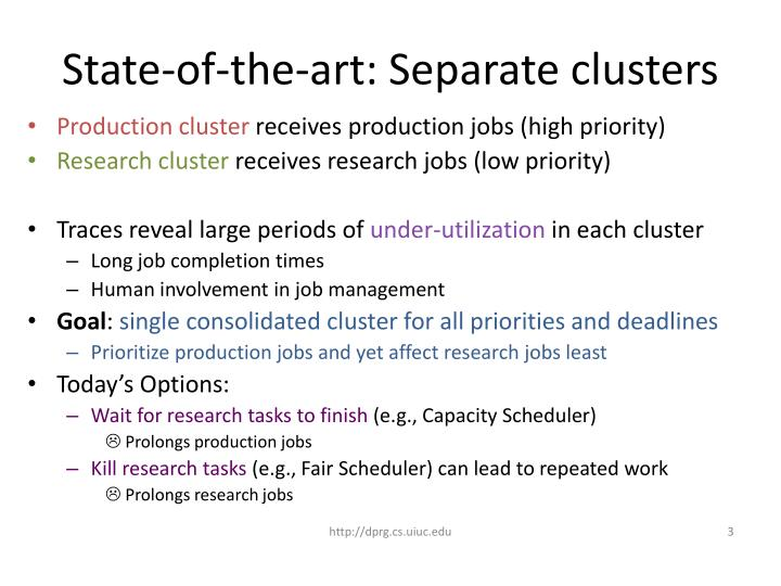 State of the art separate clusters