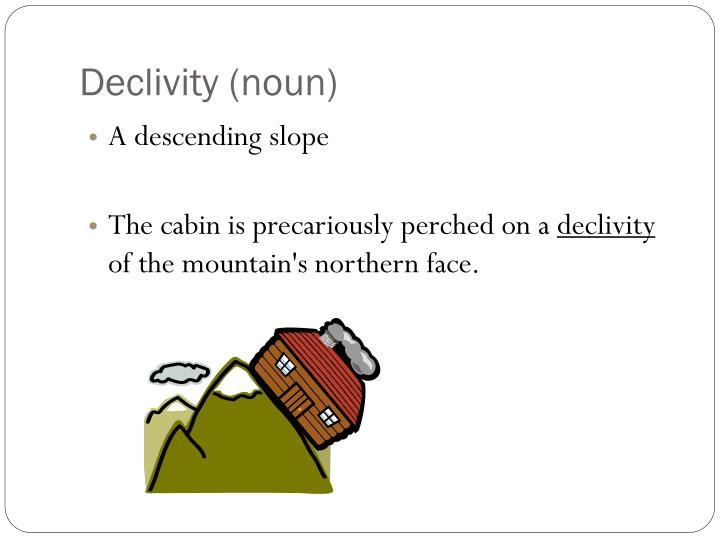 Declivity (noun)