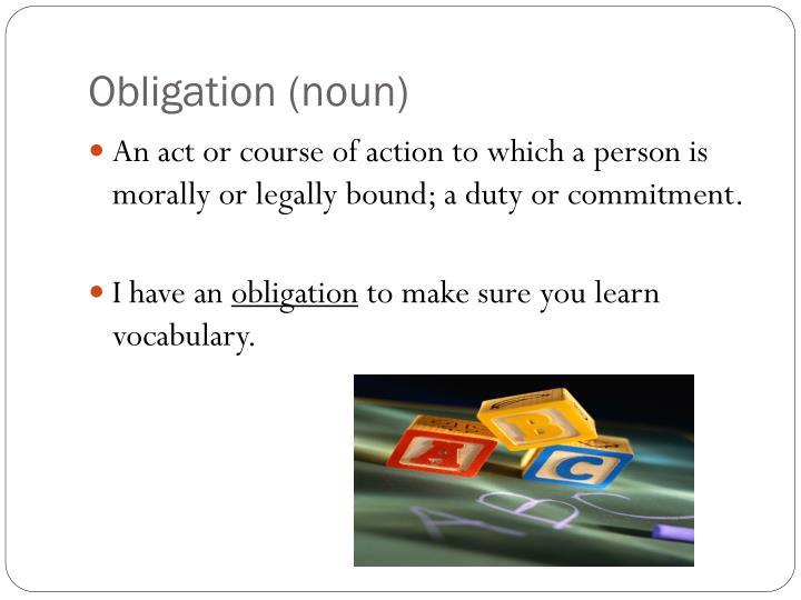 Obligation (noun)