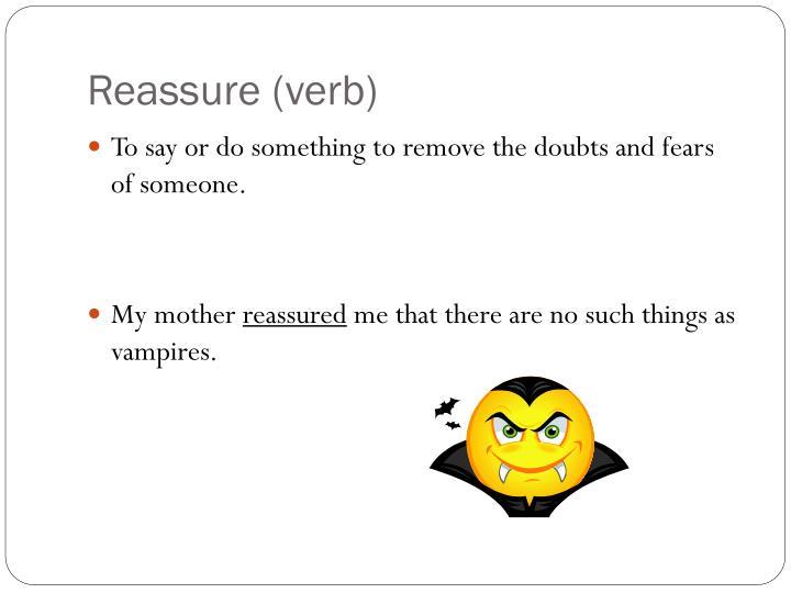 Reassure verb