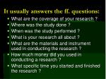 it usually answers the ff questions2