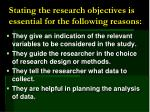 stating the research objectives is essential for the following reasons