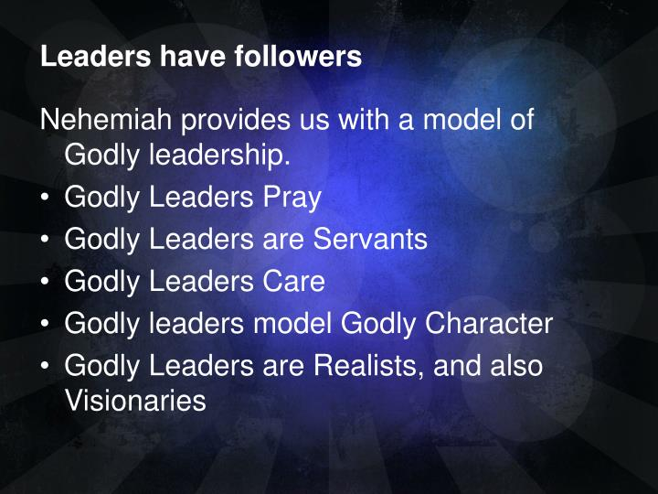 Leaders have followers