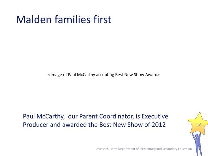 Malden families first