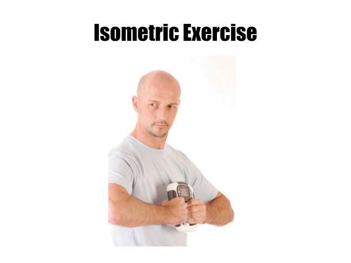 Isometric Exercise