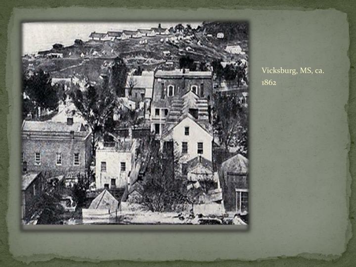 Vicksburg, MS, ca. 1862