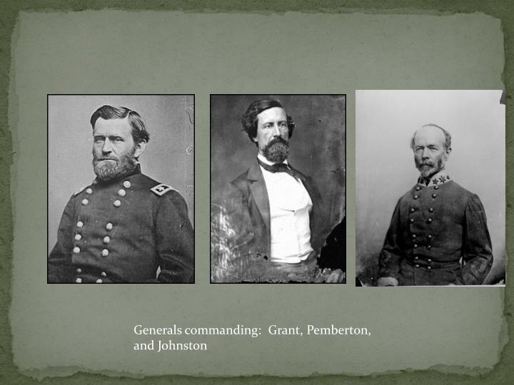 Generals commanding: