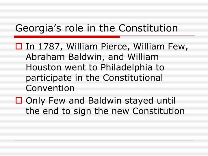 Georgia's role in the Constitution