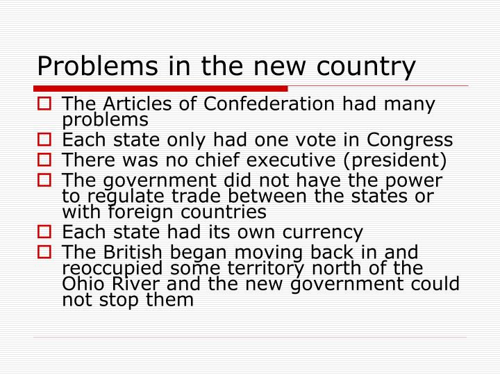 Problems in the new country