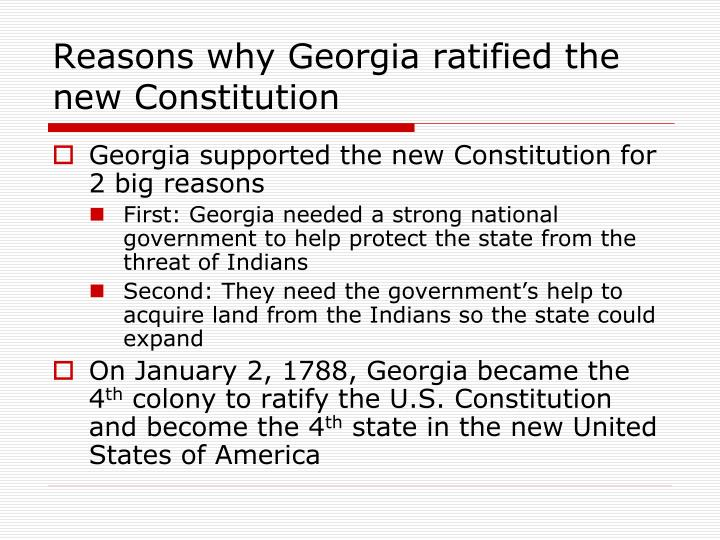 Reasons why Georgia ratified the new Constitution
