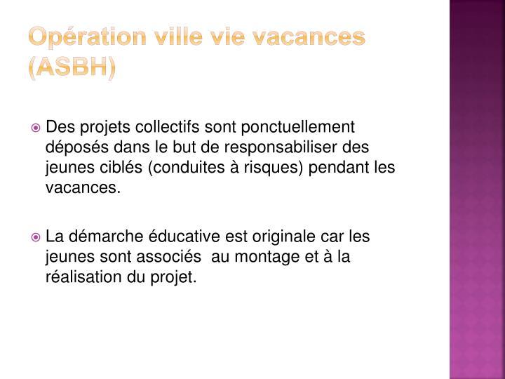 Opération ville vie vacances (ASBH)