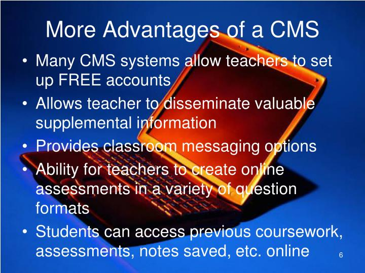More Advantages of a CMS