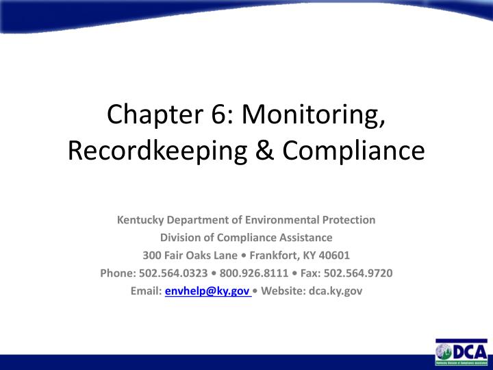 chapter 6 monitoring recordkeeping compliance n.