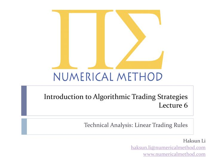 introduction to algorithmic trading strategies lecture 6 n.