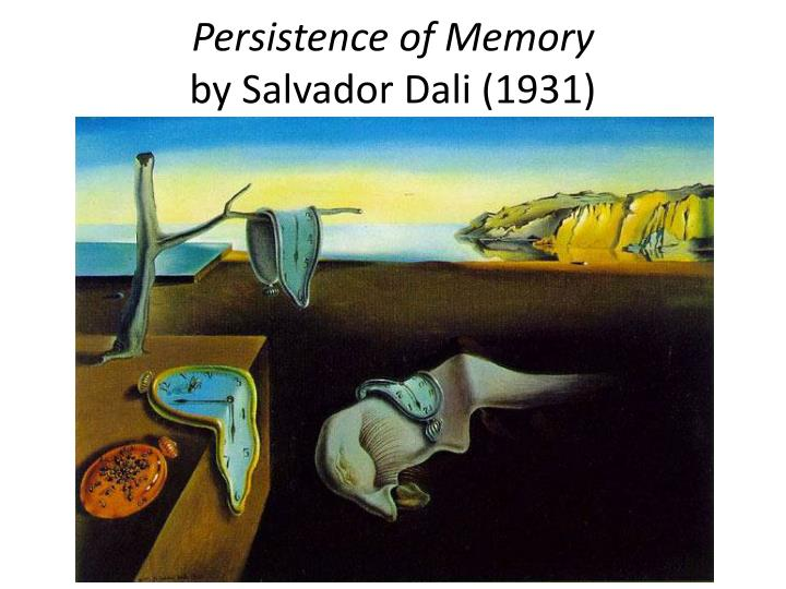 an analysis of the persistence of memory a painting by salvador dali The persistence of memory, 1931 by salvador dali, surrealism period (1929-1940) surrealism symbolic painting museum of modern art.