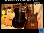 elaboracion de una guitarra electrica