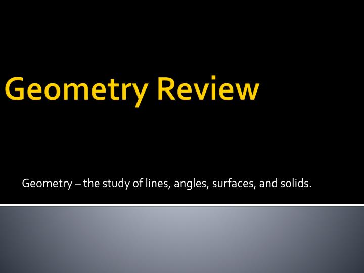 geometry the study of lines angles surfaces and solids n.