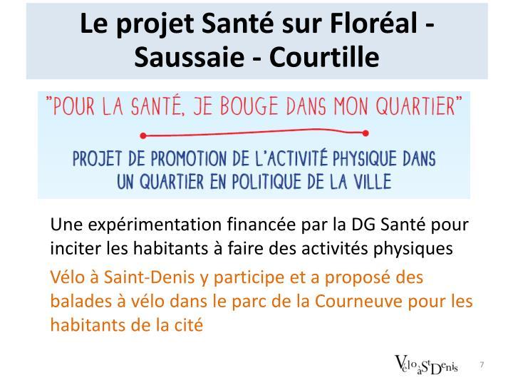 Le projet Santé sur Floréal - Saussaie -