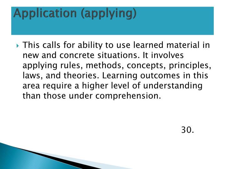 Application (applying)
