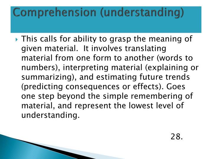 Comprehension (understanding)